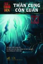 Ma thổi đèn 4 - Thần cung Côn Luân